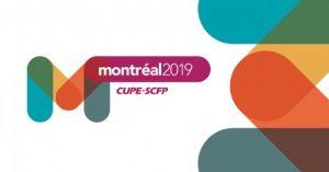 Congrès national du SCFP 2019 @ Montréal, Québec